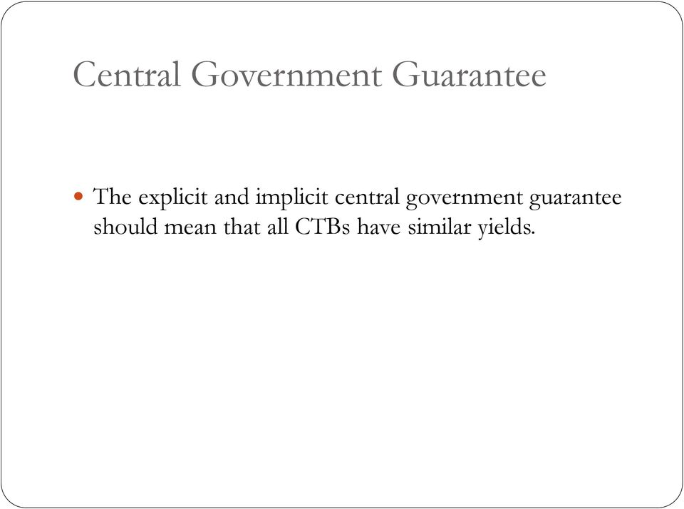 government guarantee should mean