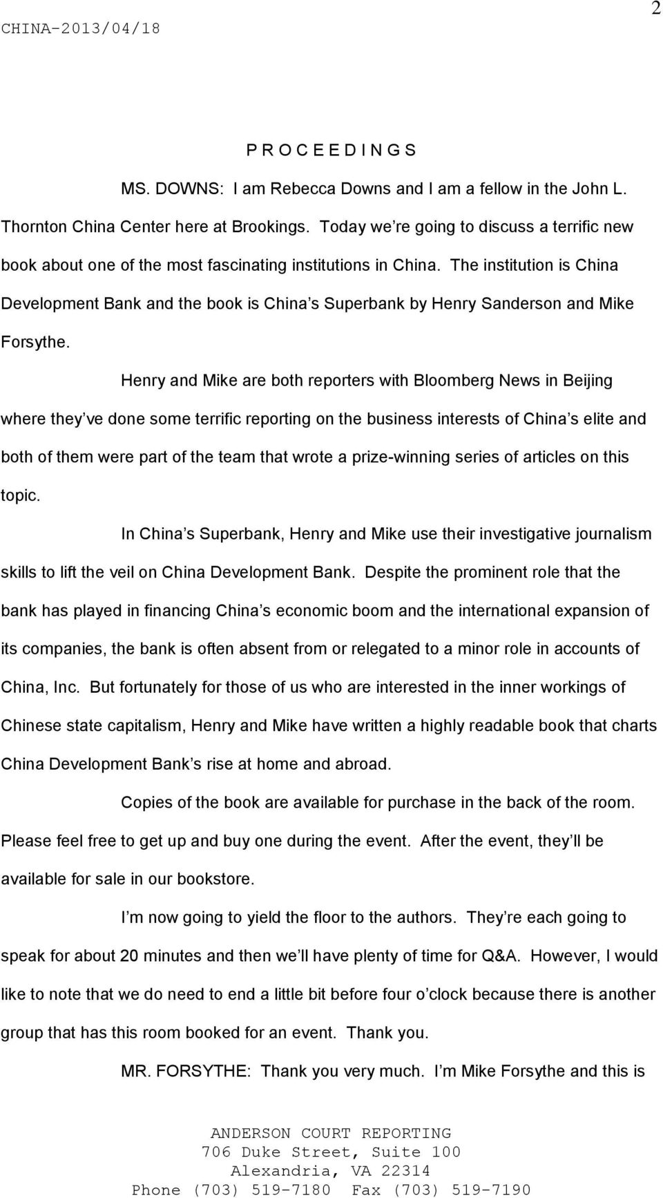 The institution is China Development Bank and the book is China s Superbank by Henry Sanderson and Mike Forsythe.