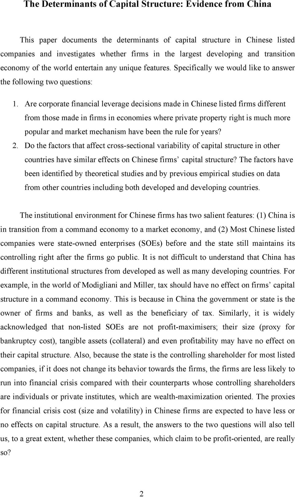 Are corporate financial leverage decisions made in Chinese listed firms different from those made in firms in economies where private property right is much more popular and market mechanism have