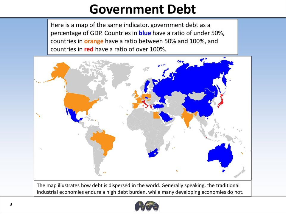 countries in red have a ratio of over 100%. The map illustrates how debt is dispersed in the world.