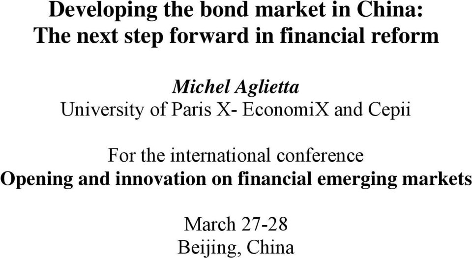 EconomiX and Cepii For the international conference Opening