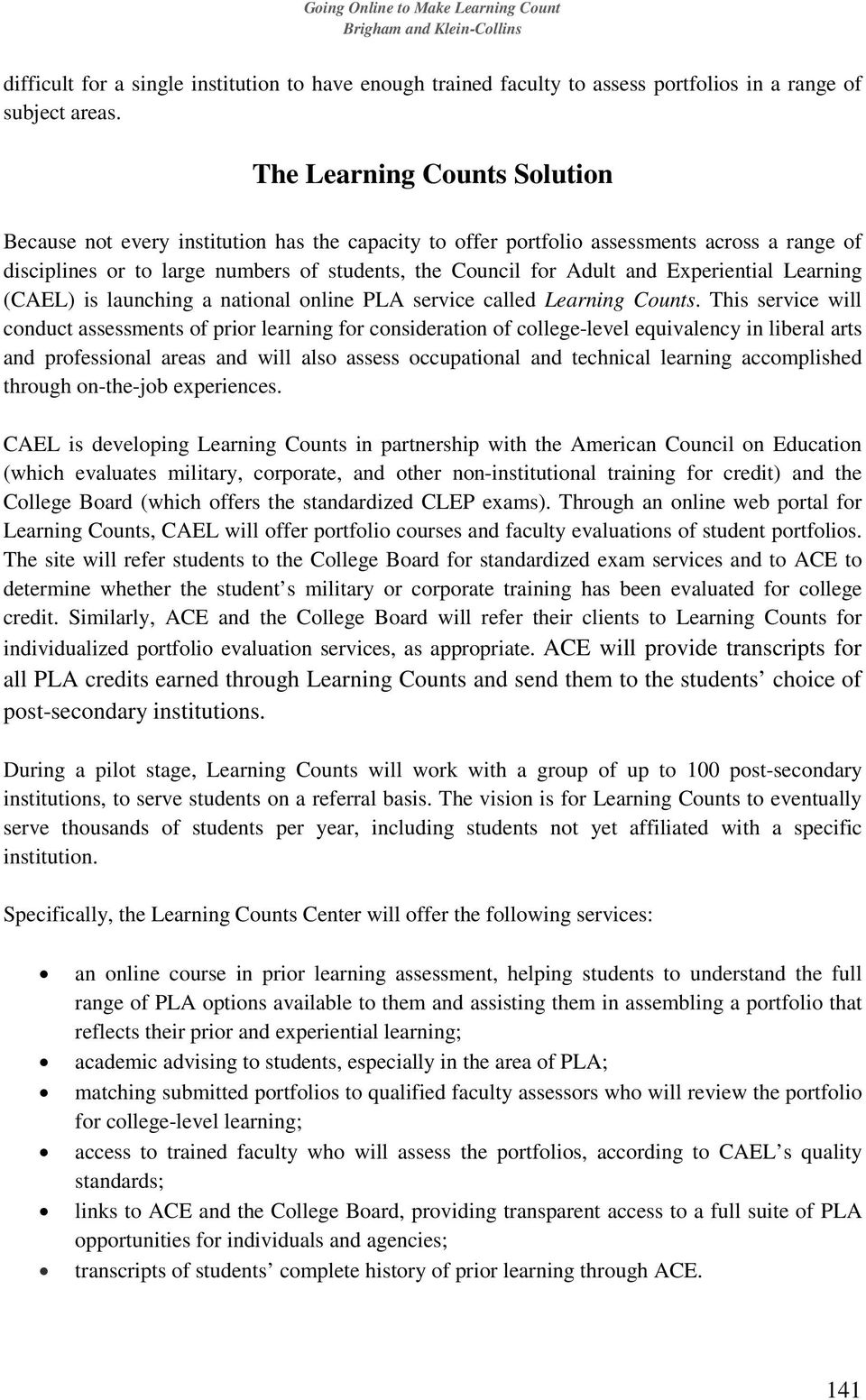 Experiential Learning (CAEL) is launching a national online PLA service called Learning Counts.
