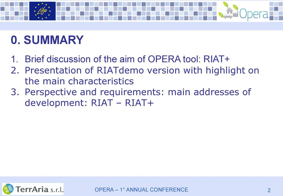 Presentation of RIATdemo version with highlight on the