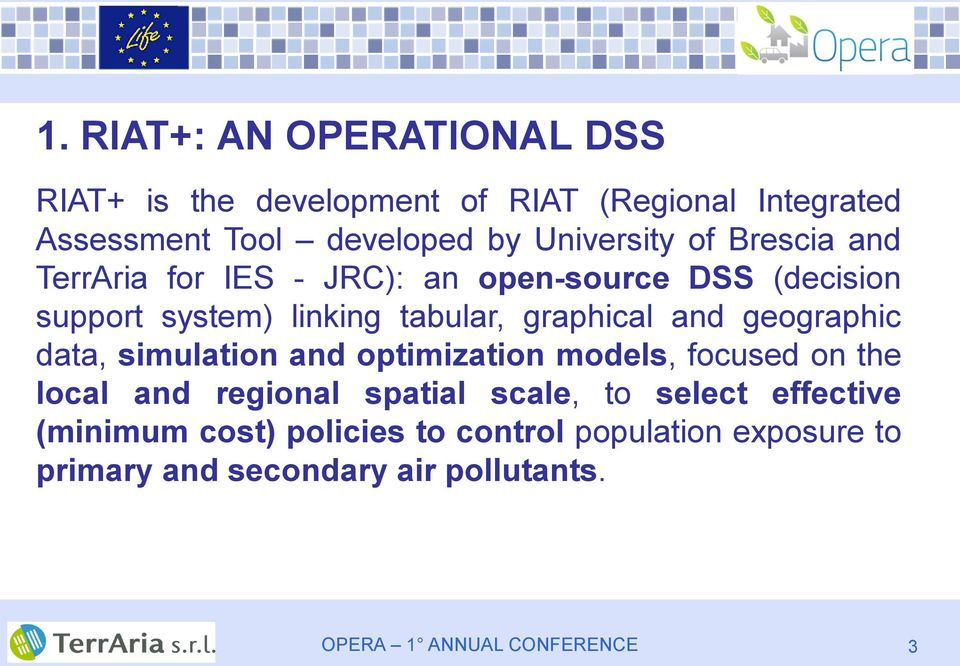 graphical and geographic data, simulation and optimization models, focused on the local and regional spatial