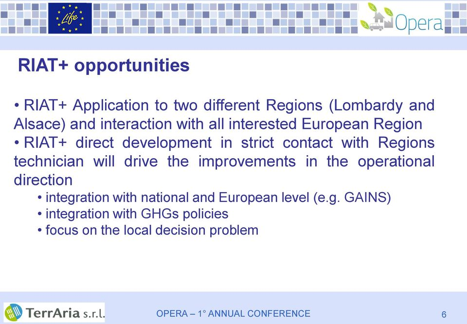 Regions technician will drive the improvements in the operational direction integration with