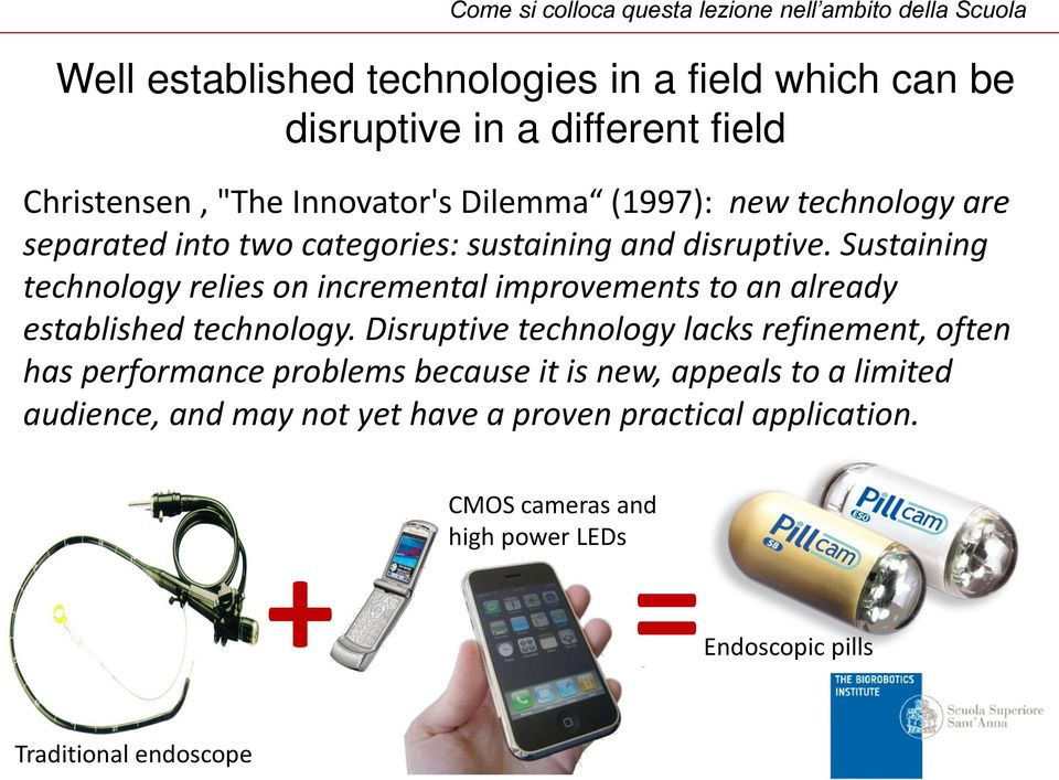 Sustaining technology relies on incremental improvements to an already established technology.