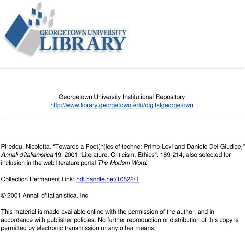 inclusion in the web literature portal The Modern Word. Collection Permanent Link: hdl.handle.net/10822/1 2001 Annali d'italianistica, Inc.