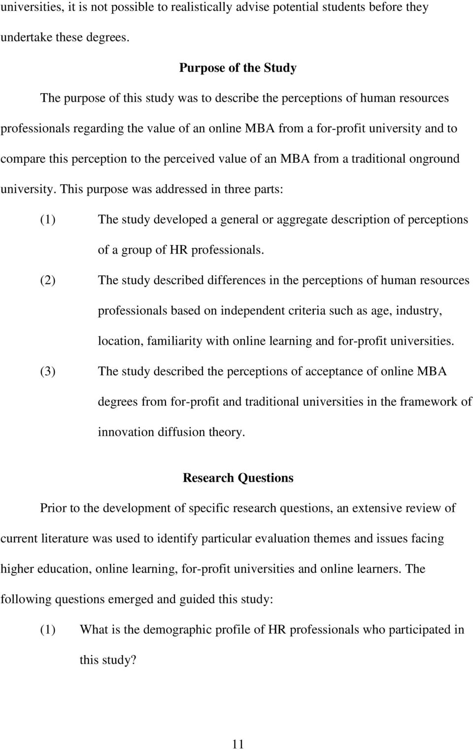 perception to the perceived value of an MBA from a traditional onground university.
