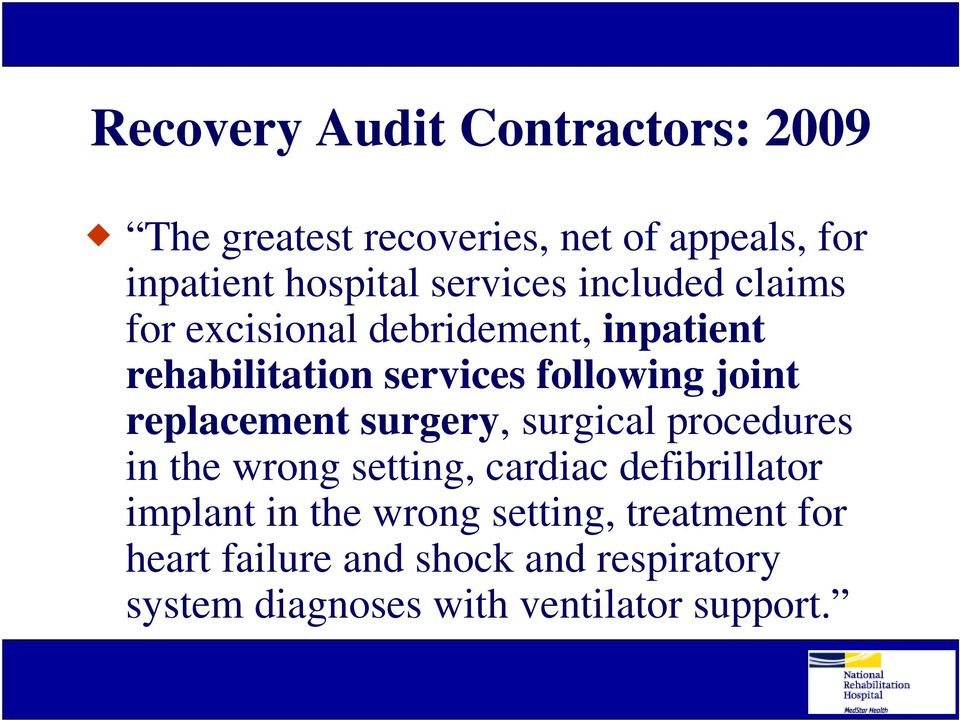 replacement surgery, surgical procedures in the wrong setting, cardiac defibrillator implant in the