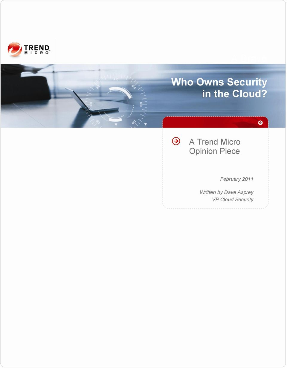 A Trend Micro Opinion Piece