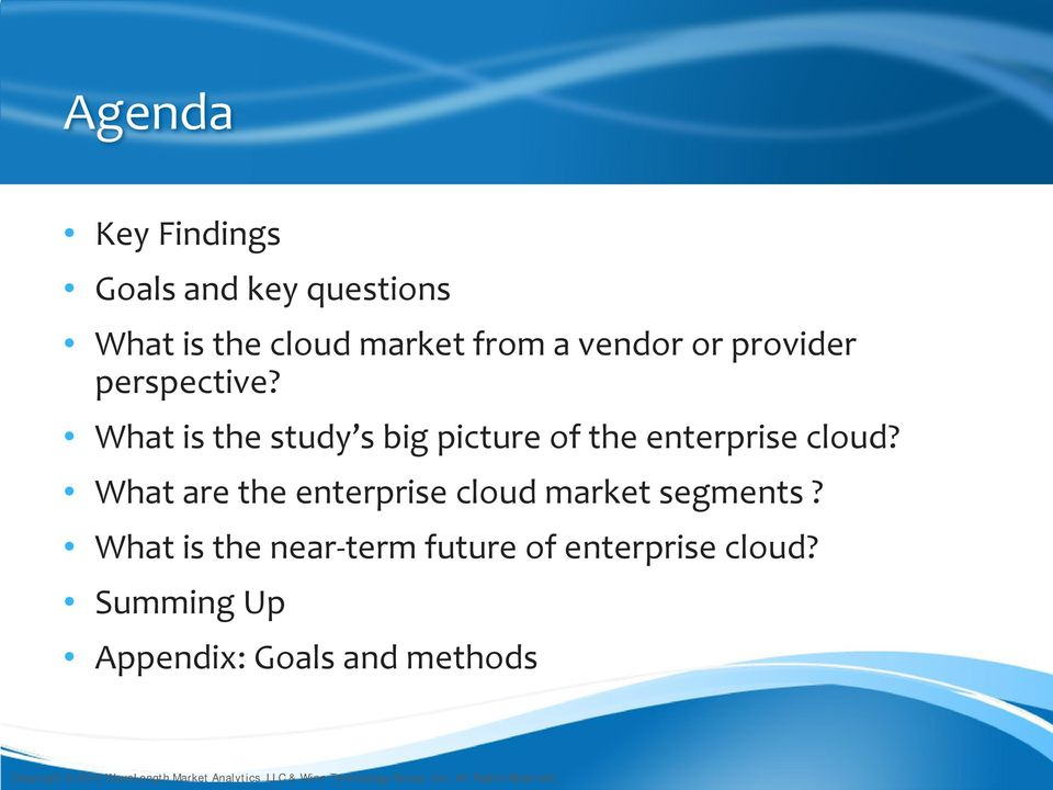 What is the study s big picture of the enterprise cloud?