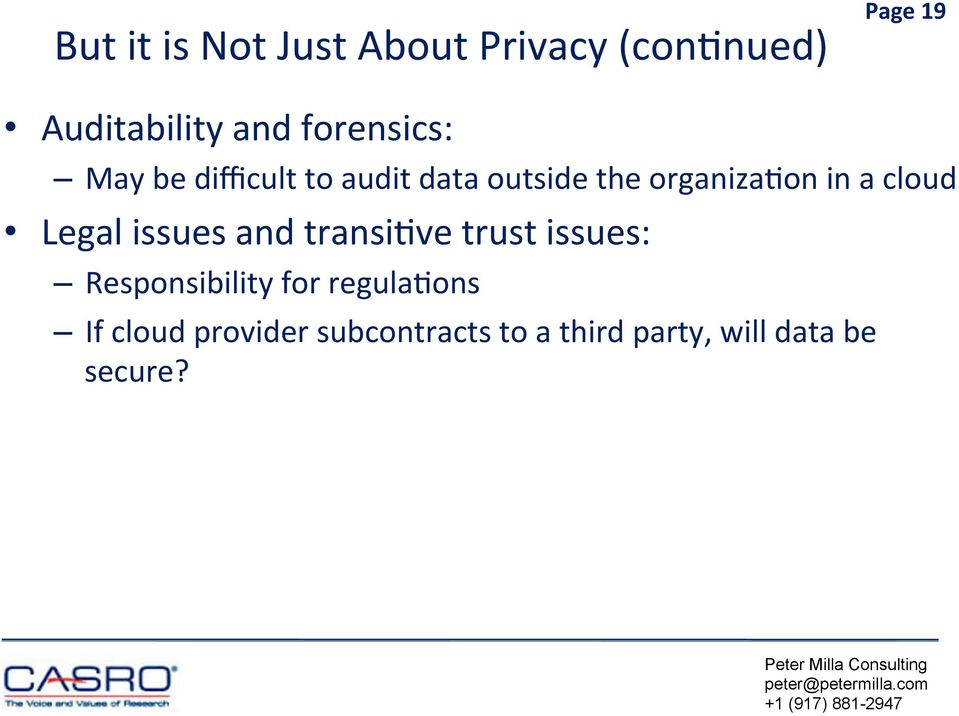 cloud Legal issues and transiuve trust issues: Responsibility for