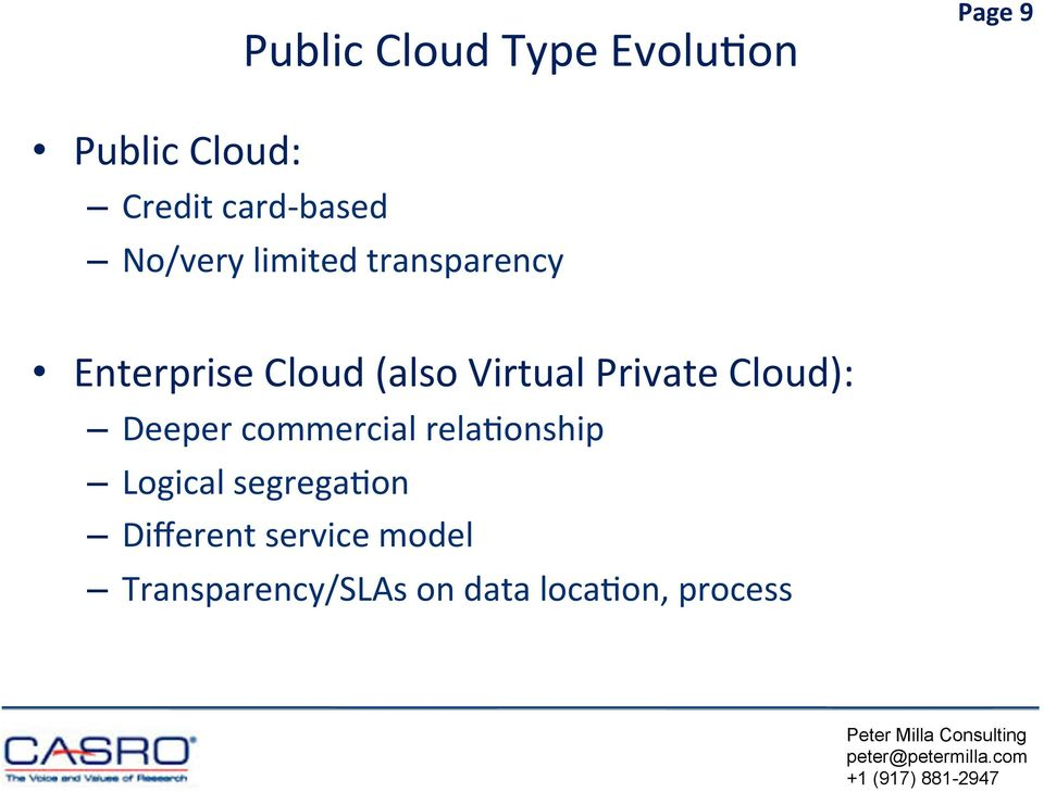 Virtual Private Cloud): Deeper commercial relauonship Logical