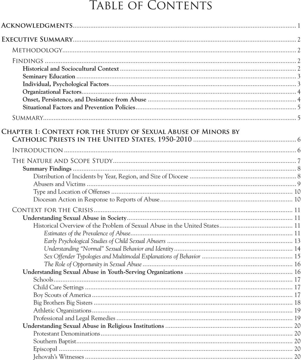 .. 5 Chapter 1: Context for the Study of Sexual Abuse of Minors by Catholic Priests in the United States, 1950-2010... 6 Introduction... 6 The Nature and Scope Study... 7 Summary Findings.