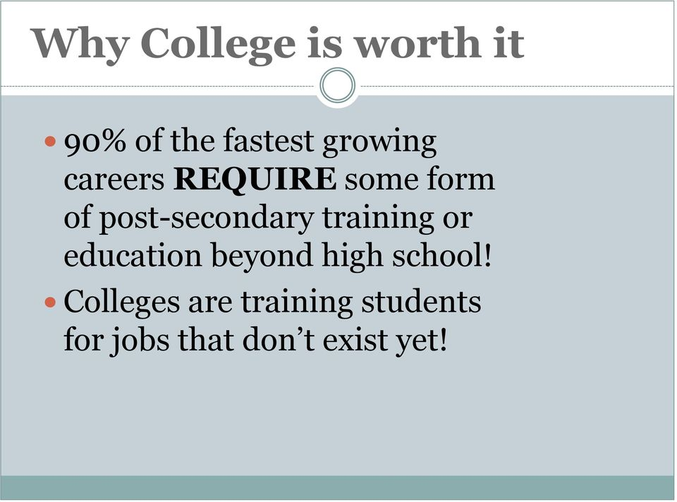 post-secondary training or education beyond high
