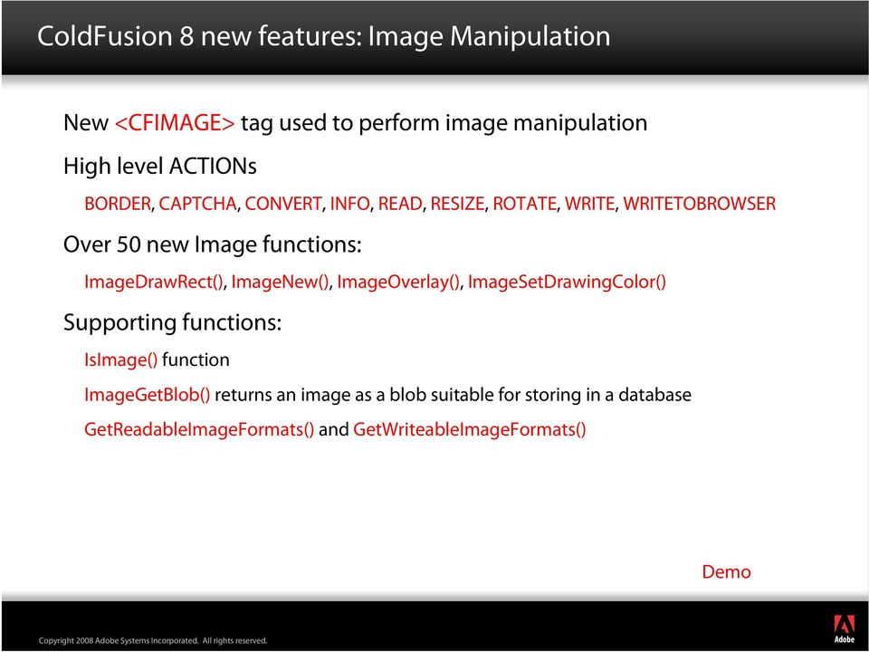 ImageDrawRect(), ImageNew(), ImageOverlay(), ImageSetDrawingColor() Supporting functions: IsImage() function