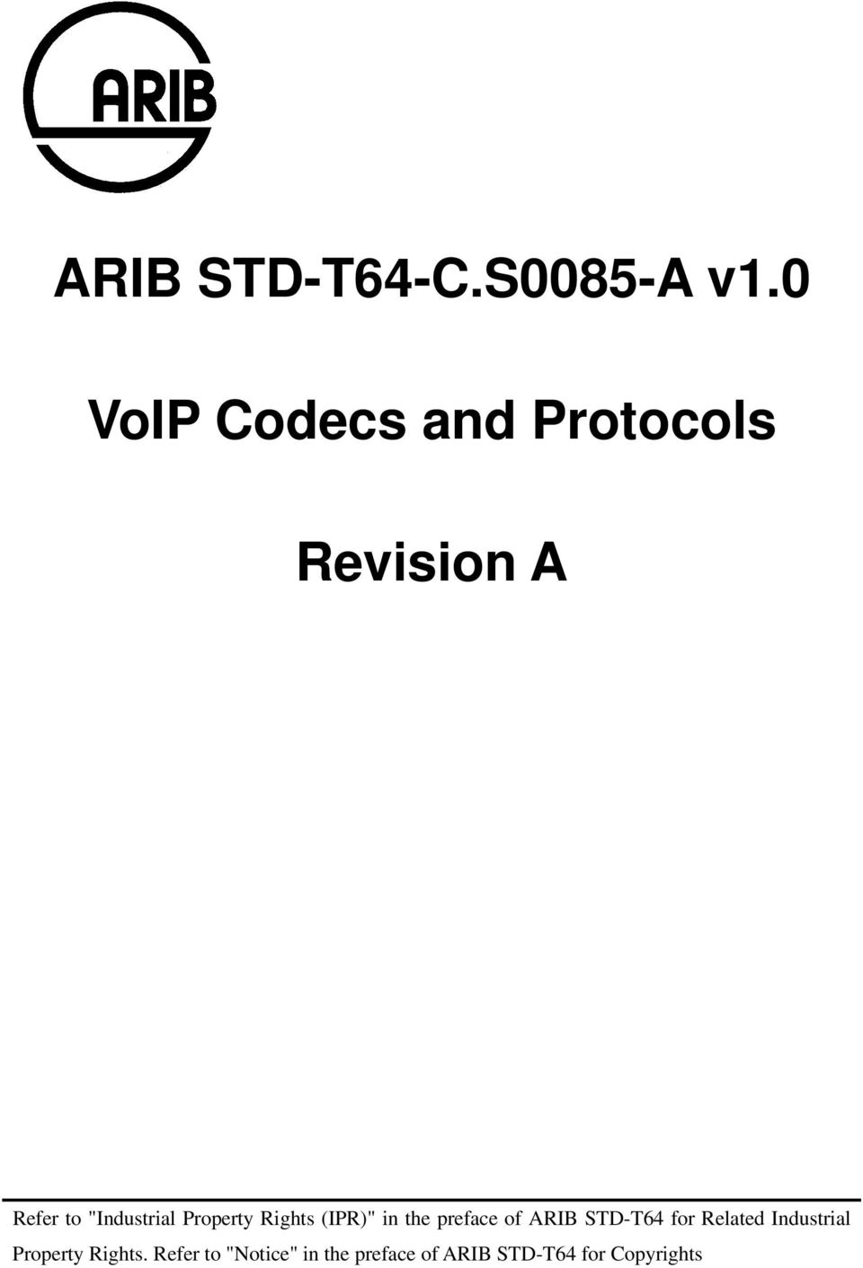 "Property Rights (IPR)"" in the preface of ARIB STD-T64 for"