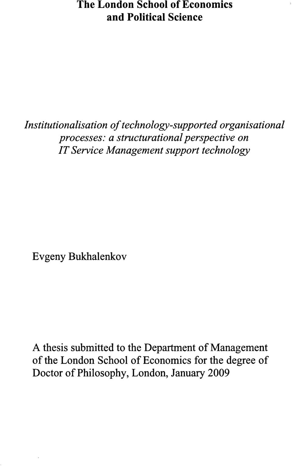 Management support technology Evgeny Bukhalenkov A thesis submitted to the Department of