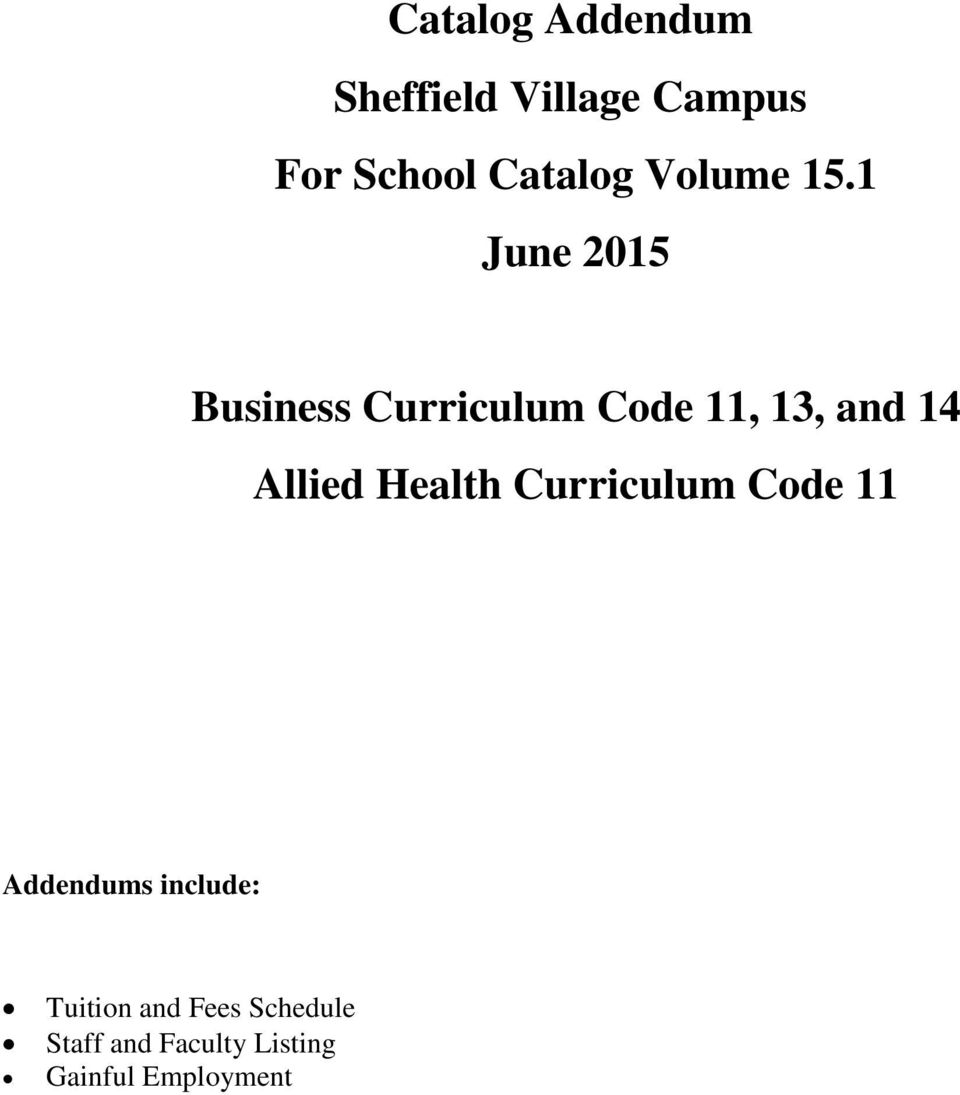 1 June 2015 Business Curriculum Code 11, 13, and 14 Allied