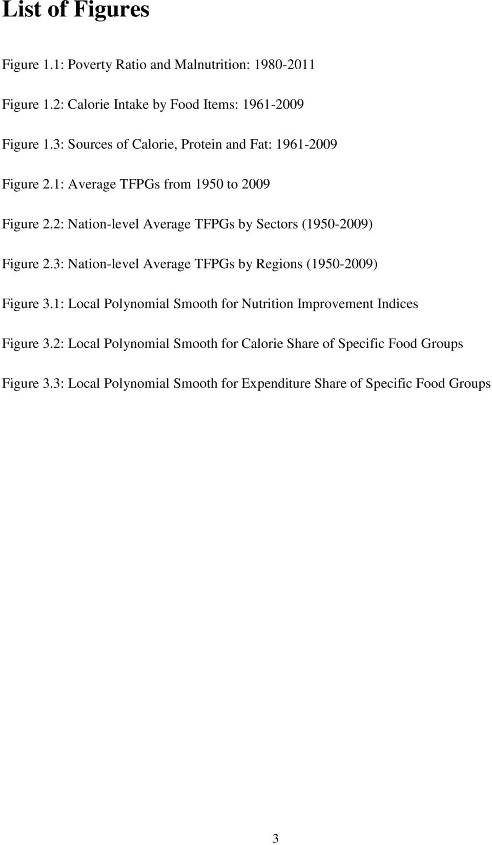 2: Nation-level Average TFPGs by Sectors (1950-2009) Figure 2.3: Nation-level Average TFPGs by Regions (1950-2009) Figure 3.