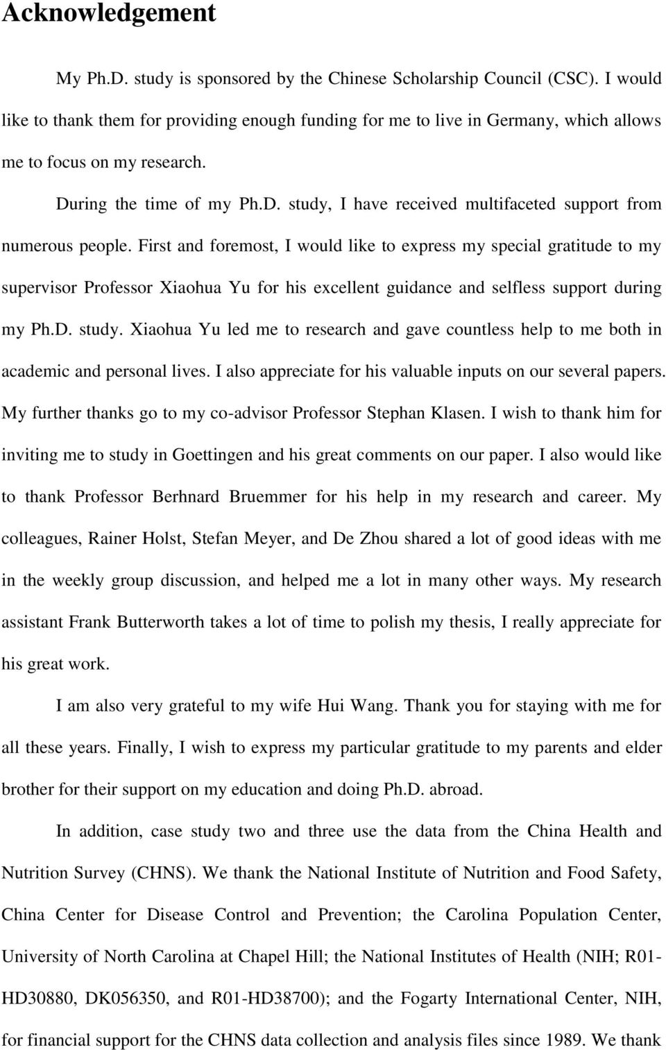 First and foremost, I would like to express my special gratitude to my supervisor Professor Xiaohua Yu for his excellent guidance and selfless support during my Ph.D. study.
