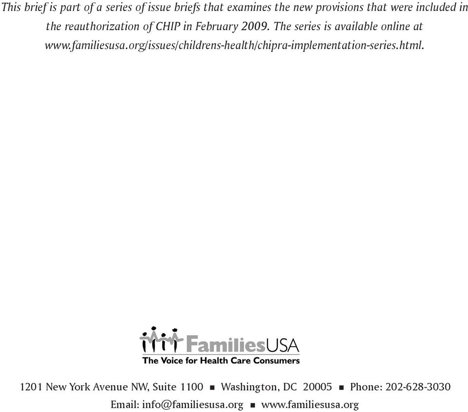 familiesusa.org/issues/childrens-health/chipra-implementation-series.html.
