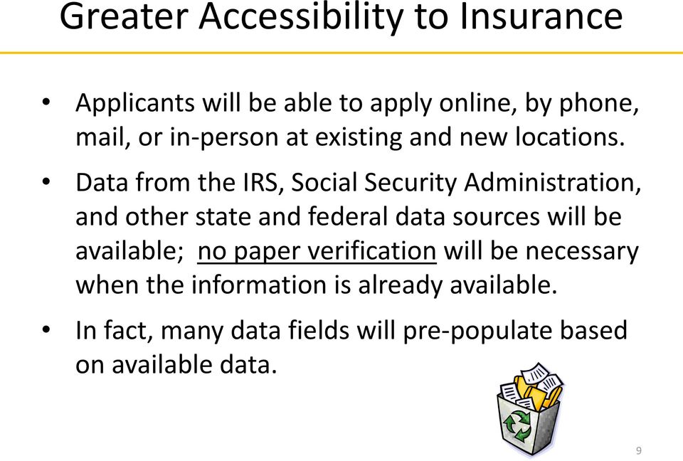 Data frm the IRS, Scial Security Administratin, and ther state and federal data surces will be