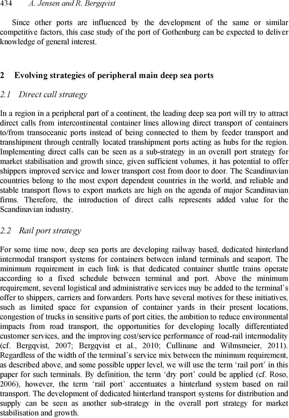 interest. 2 Evolving strategies of peripheral main deep sea ports 2.