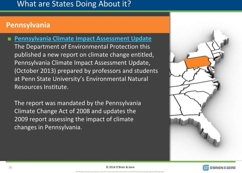 report on climate change entitled, Pennsylvania Climate Impact Assessment Update, (October 2013) prepared by professors and