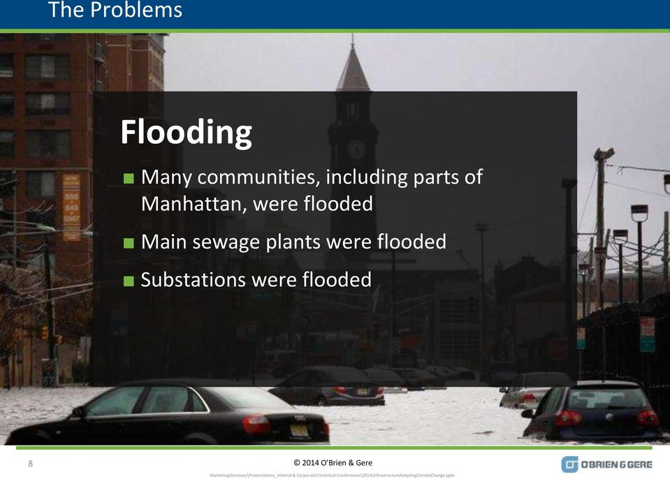 Manhattan, were flooded Main sewage