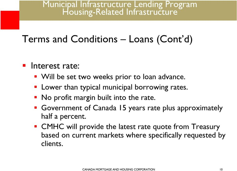 Government of Canada 15 years rate plus approximately half a percent.