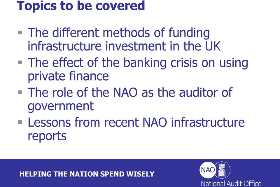 banking crisis on using private finance The role of the NAO