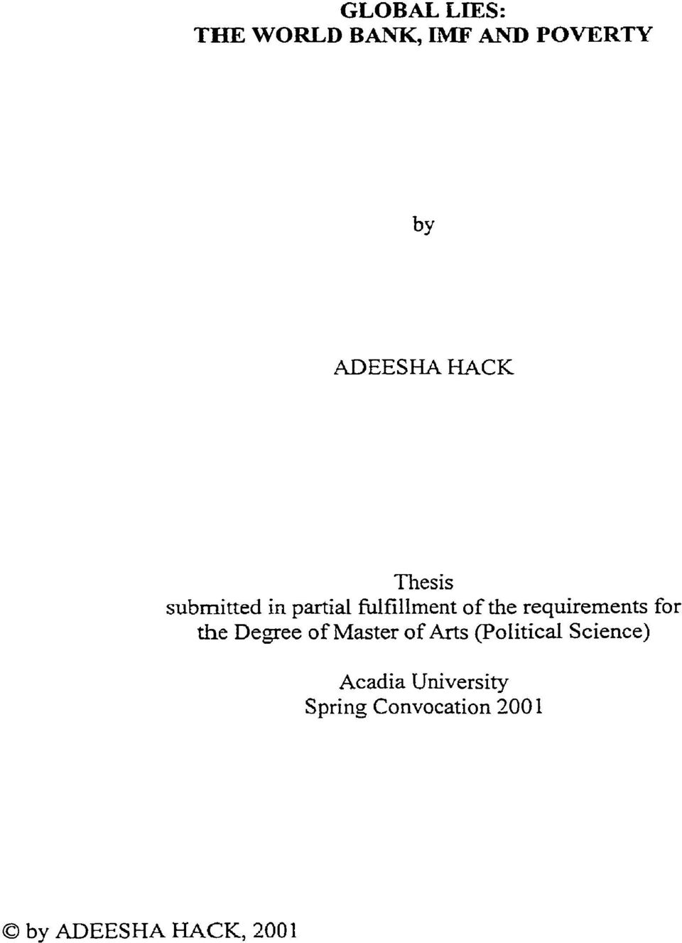 for the Degree of Master of Arts (F'oIiticd Science) Acadia