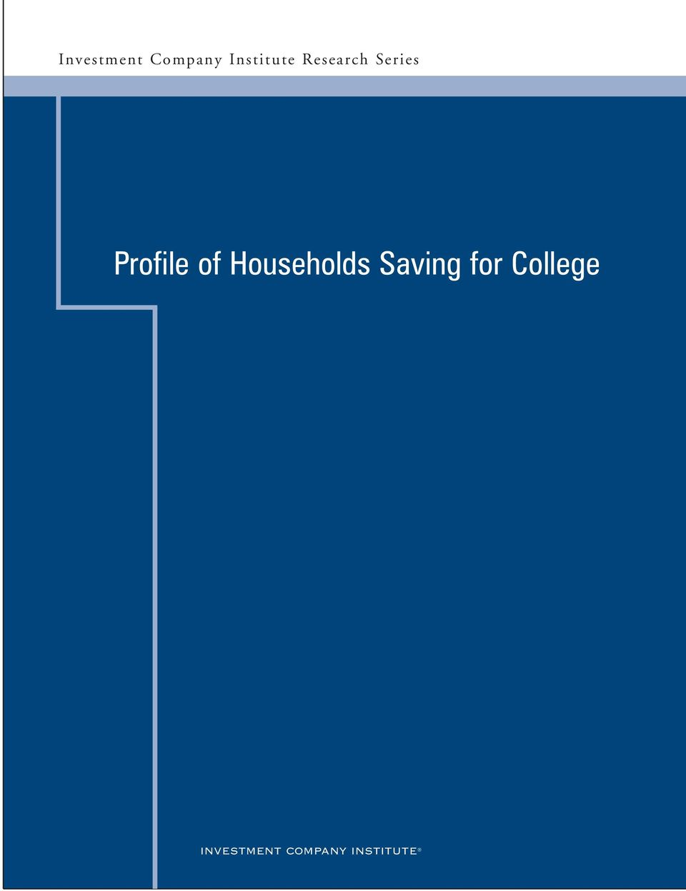 Households Saving for