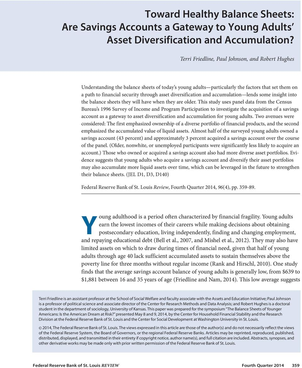 diversification and accumulation lends some insight into the balance sheets they will have when they are older.