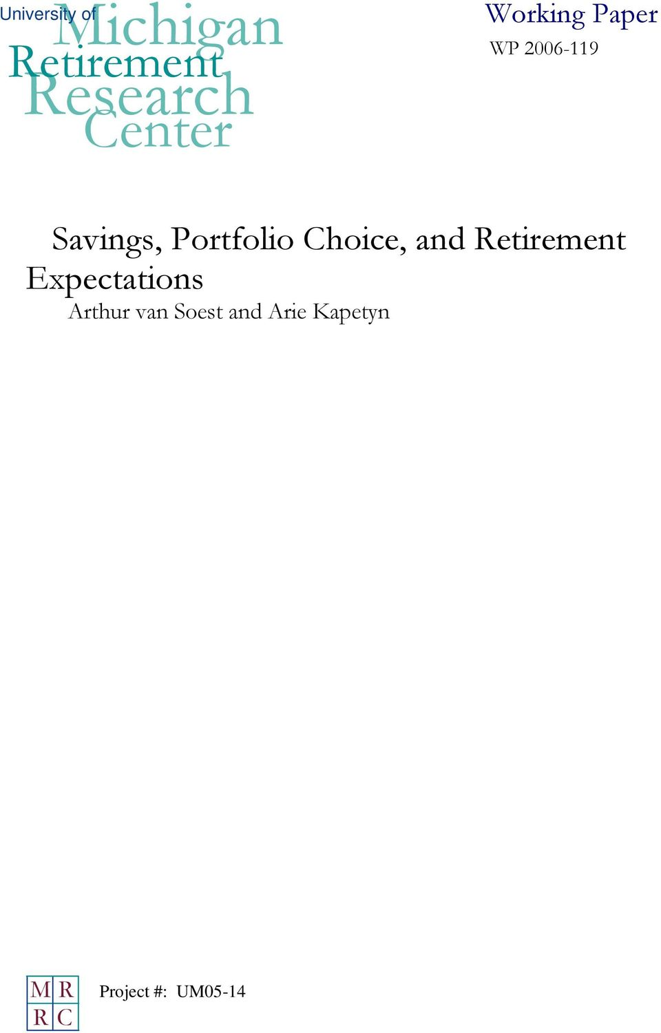 Portfolio Choice, and Retirement Expectations