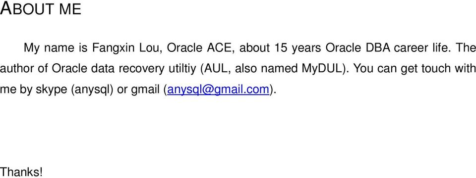 The author of Oracle data recovery utiltiy (AUL, also