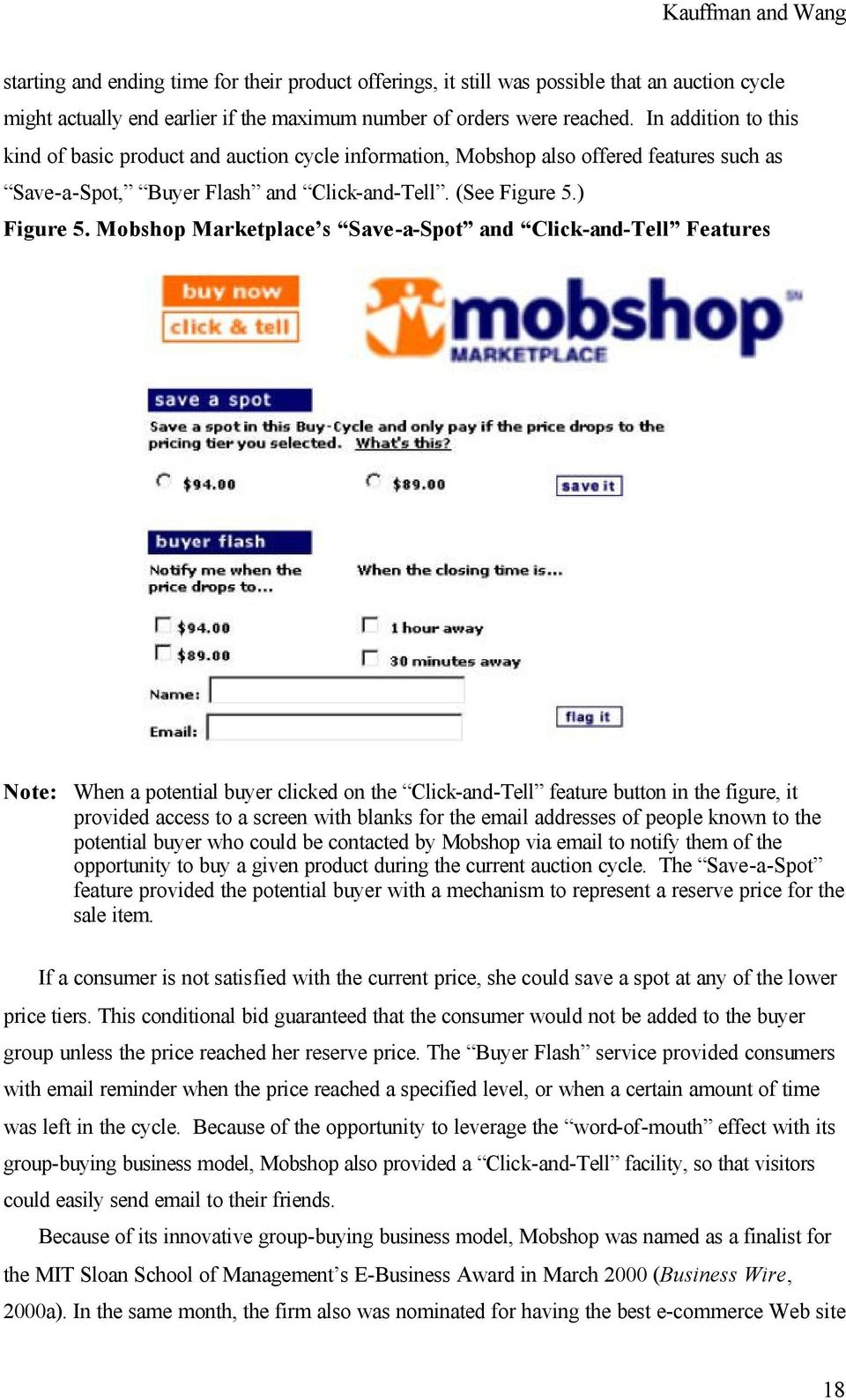 Mobshop Marketplace s Save-a-Spot and Click-and-Tell Features Note: When a potential buyer clicked on the Click-and-Tell feature button in the figure, it provided access to a screen with blanks for