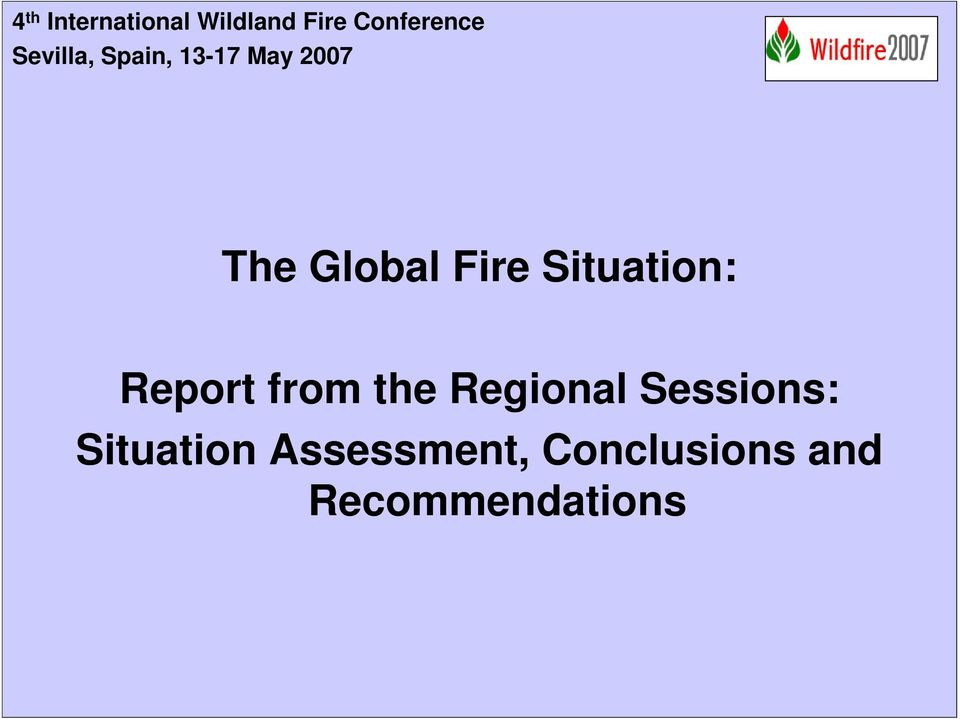 Situation: Report from the Regional Sessions: