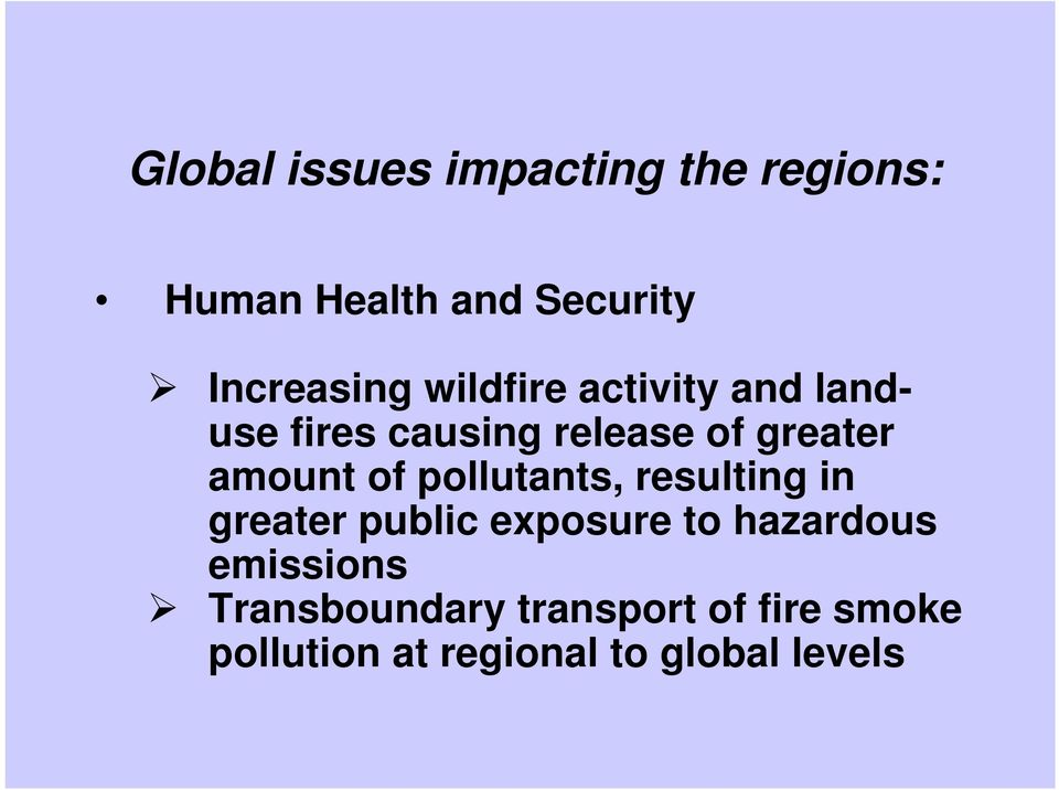 pollutants, resulting in greater public exposure to hazardous emissions