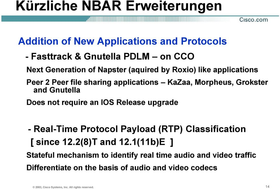IOS Release upgrade - Real-Time Protocol Payload (RTP) Classification [ since 12.2(8)T and 12.