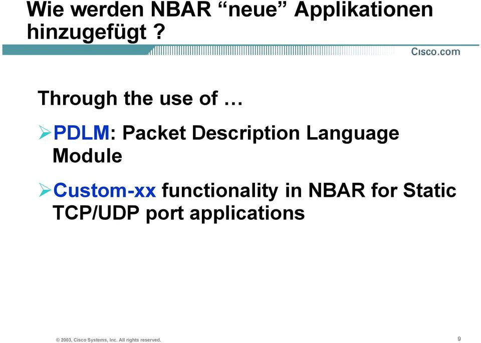 Module Custom-xx functionality in NBAR for Static