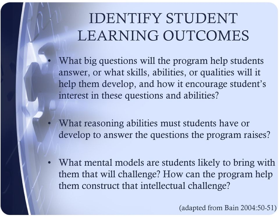 What reasoning abilities must students have or develop to answer the questions the program raises?