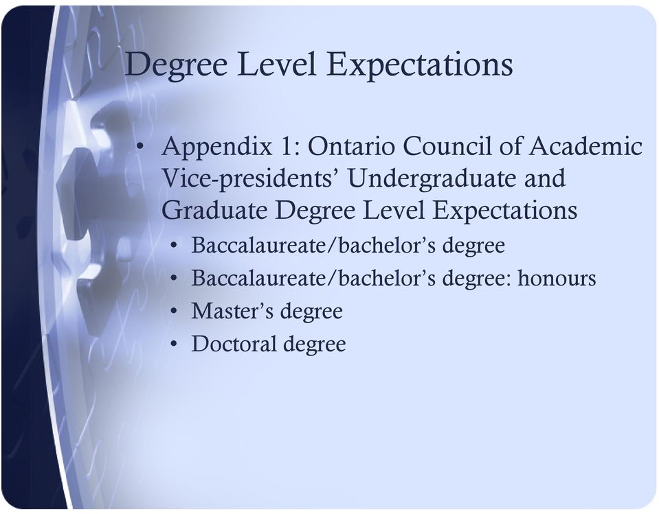 Level Expectations Baccalaureate/bachelor s degree