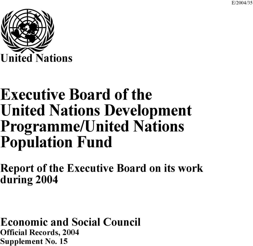 Report of the Executive Board on its work during 2004
