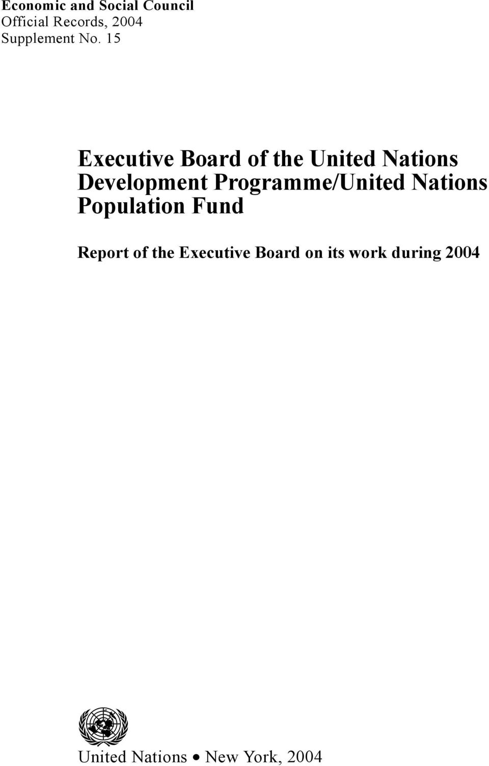 15 Executive Board of the United Nations Development