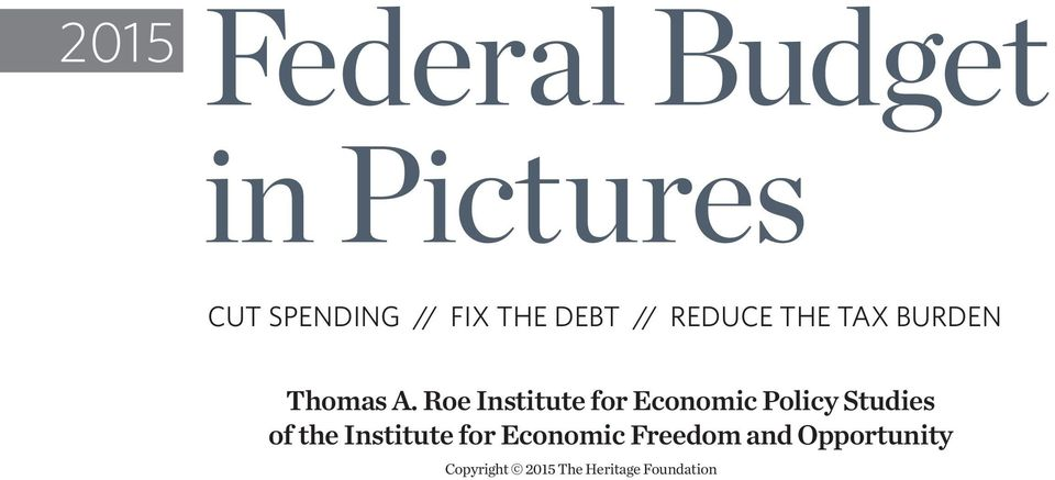 Roe Institute for Economic Policy Studies of the