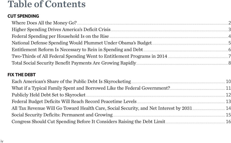 ..6 Two-Thirds of All Federal Spending Went to Entitlement Programs in 2014...7 Total Social Security Benefit Payments Are Growing Rapidly.