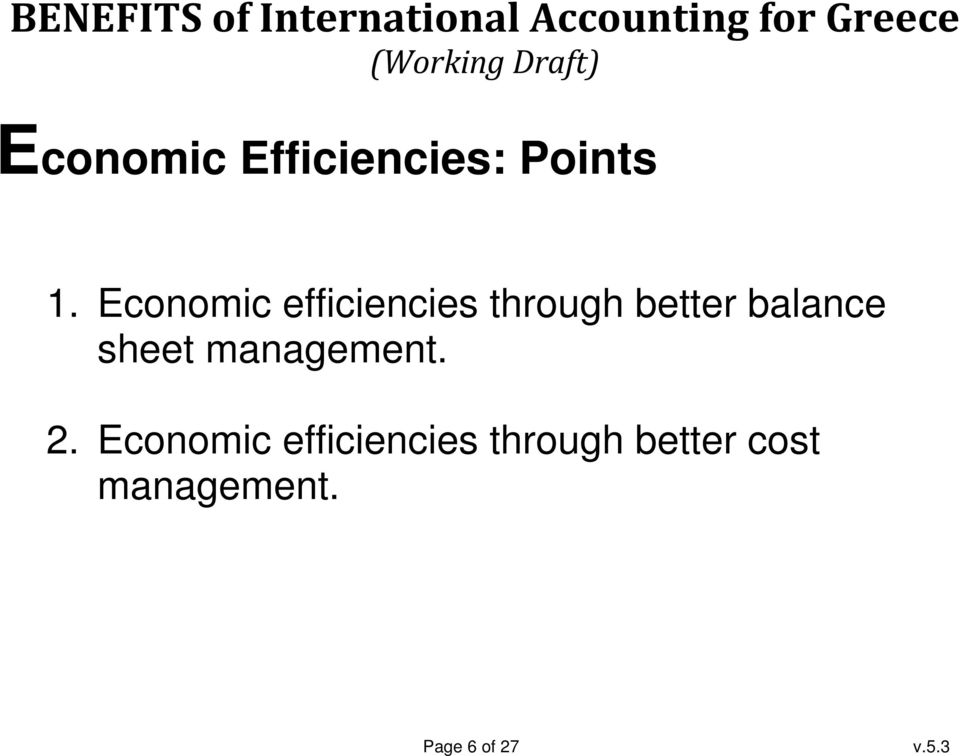 balance sheet management. 2.