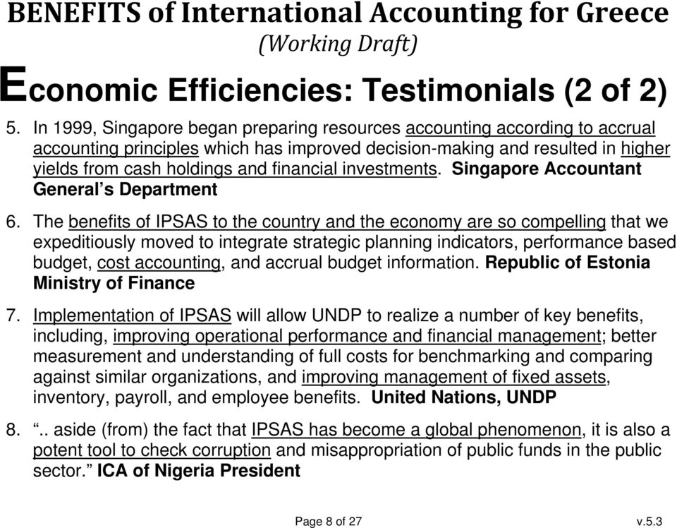 investments. Singapore Accountant General s Department 6.